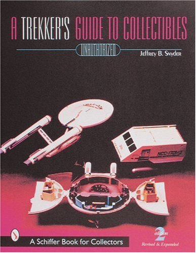 A Trekkers Guide to Collectibles