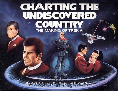 Charting the Undiscovered Country The Making of Trek VI