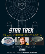 Star Trek USS Enterprise NCC-1701 & 1701-A Illustrated Handbook