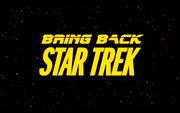 Bring Back Star Trek
