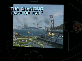 The Changing Face of Evil title card