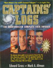 Captains' Logs The Unauthorized Complete Trek Voyages
