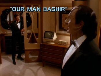 Our Man Bashir title card