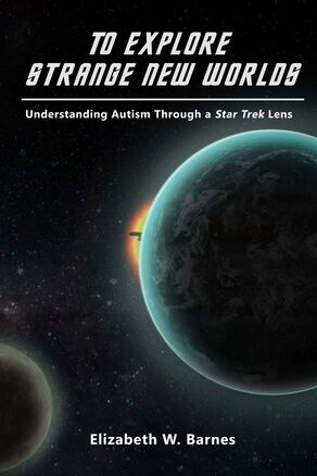To Explore Strange New Worlds cover.jpg