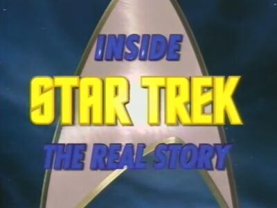 Inside Star Trek - The Real Story