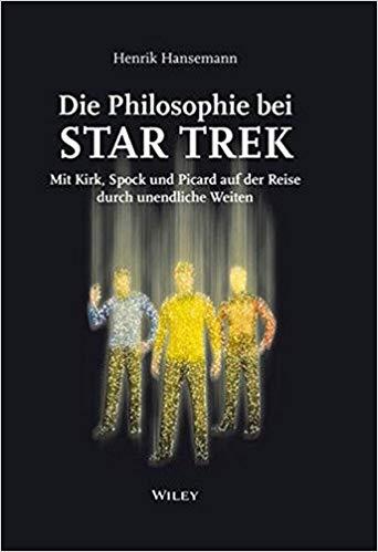 Die Philosophie bei Star Trek