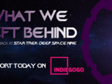 What We Left Behind: Star Trek Deep Space Nine Doc