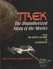 Trek The Unauthorized Story of the Movies