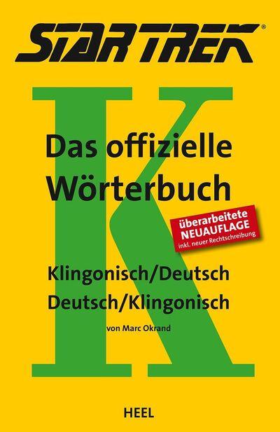 Das offizielle Wörterbuch Klingonisch-Deutsch (Neuauflage)
