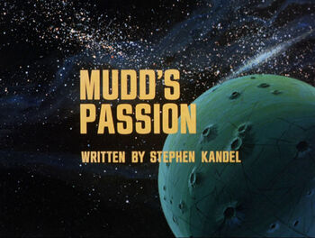 Mudd's Passion title card