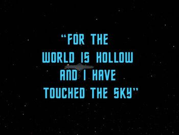 For the World is Hollow and I Have Touched the Sky title card