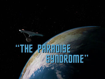 The Paradise Syndrome title card