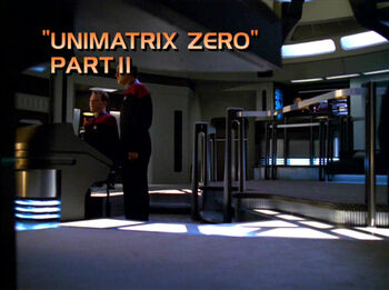 Unimatrix Zero, Part II title card