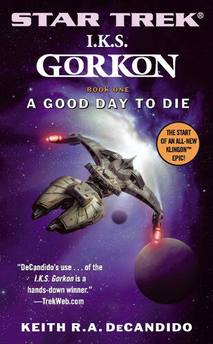 Cover of book 1, <i>A Good Day to Die</i>
