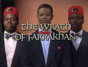 The Wrath of Farrakhan