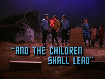 And the Children Shall Lead title card
