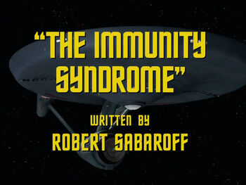 The Immunity Syndrome title card