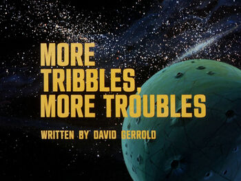 More Tribbles, More Troubles title card