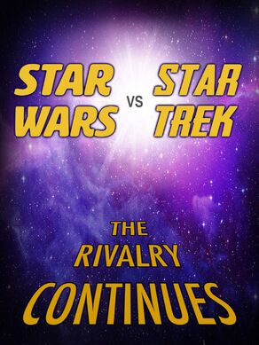 Star Wars vs. Star Trek The Rivalry Continues VoD title card.jpg