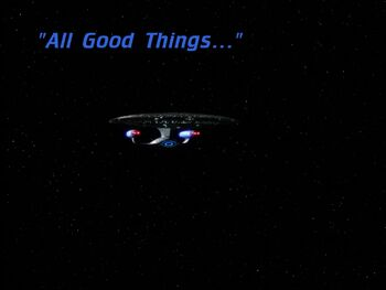All Good Things... title card