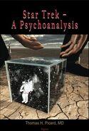 Star Trek A Psychoanalysis