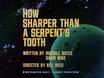 How Sharper Than a Serpent's Tooth title card