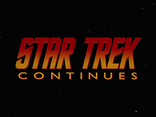 Star Trek Continues Opening Title Card