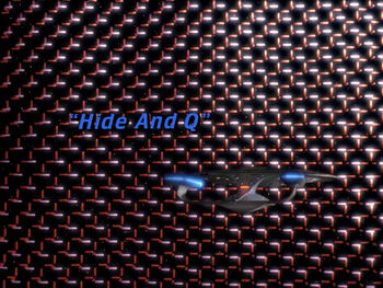 Hide and Q title card