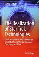 Realization of Star Trek Technologies