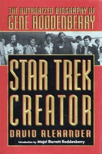 Star Trek Creator The Authorized Biography of Gene Roddenberry US HC