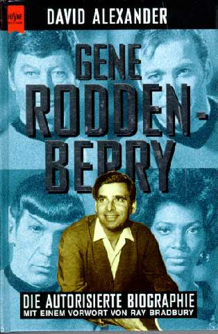 Gene Roddenberry Der Schöpfer von Star Trek