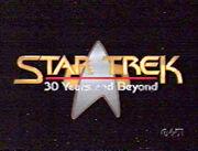 Star Trek 30 Years and Beyond