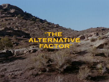 The Alternative Factor title card