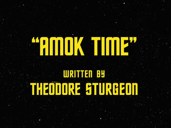 Amok Time title card