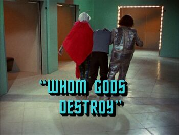 Whom Gods Destroy title card