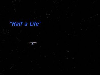 Half a Life title card