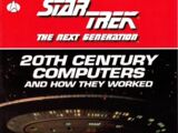 Star Trek The Next Generation: 20th Century Computers and How They Worked