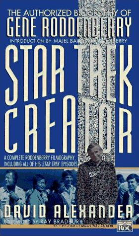 Star Trek Creator The Authorized Biography of Gene Roddenberry US SC