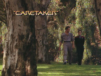 Caretaker (episode) | Memory Alpha | FANDOM powered by Wikia
