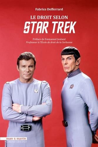 Le Droit selon Star Trek Ed2