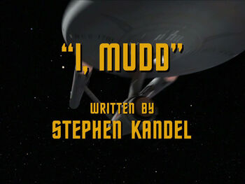 I, Mudd title card