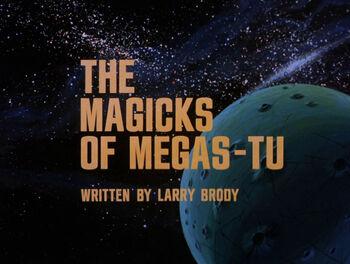 The Magicks of Megas-Tu title card