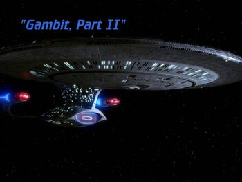 Gambit, Part II title card