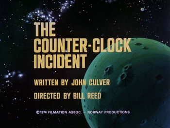 The Counter-Clock Incident title card