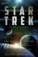 Star Trek Psychology The Mental Frontier