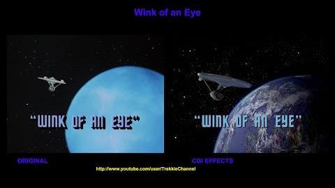 """TOS """"Wink of An Eye"""" - """"Clin d'oeil"""" - comparaison des effets spéciaux"""