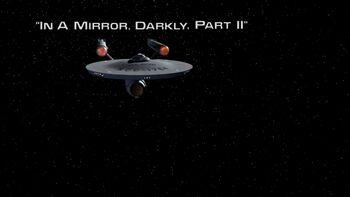 In a Mirror, Darkly, Part II title card