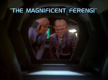 The Magnificent Ferengi title card