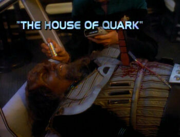 The House of Quark title card