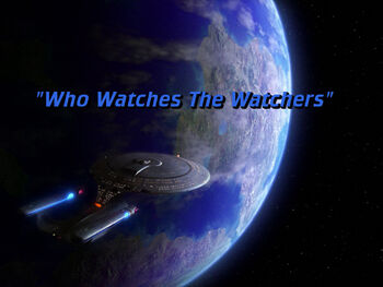 Who Watches The Watchers title card